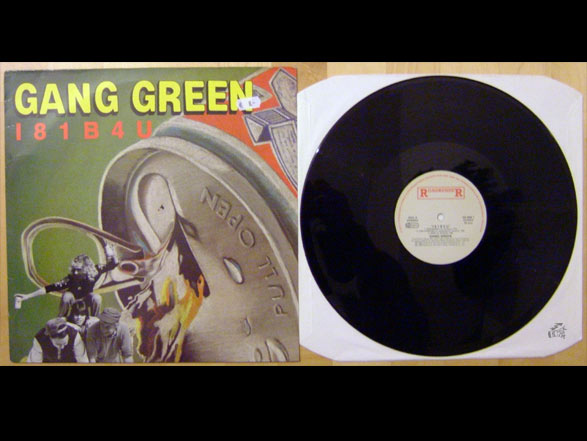 GANG GREEN - I81B4U - Roadrunner Records