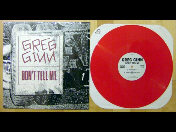 GREG GINN - Don't Tell Me - Cruz Records