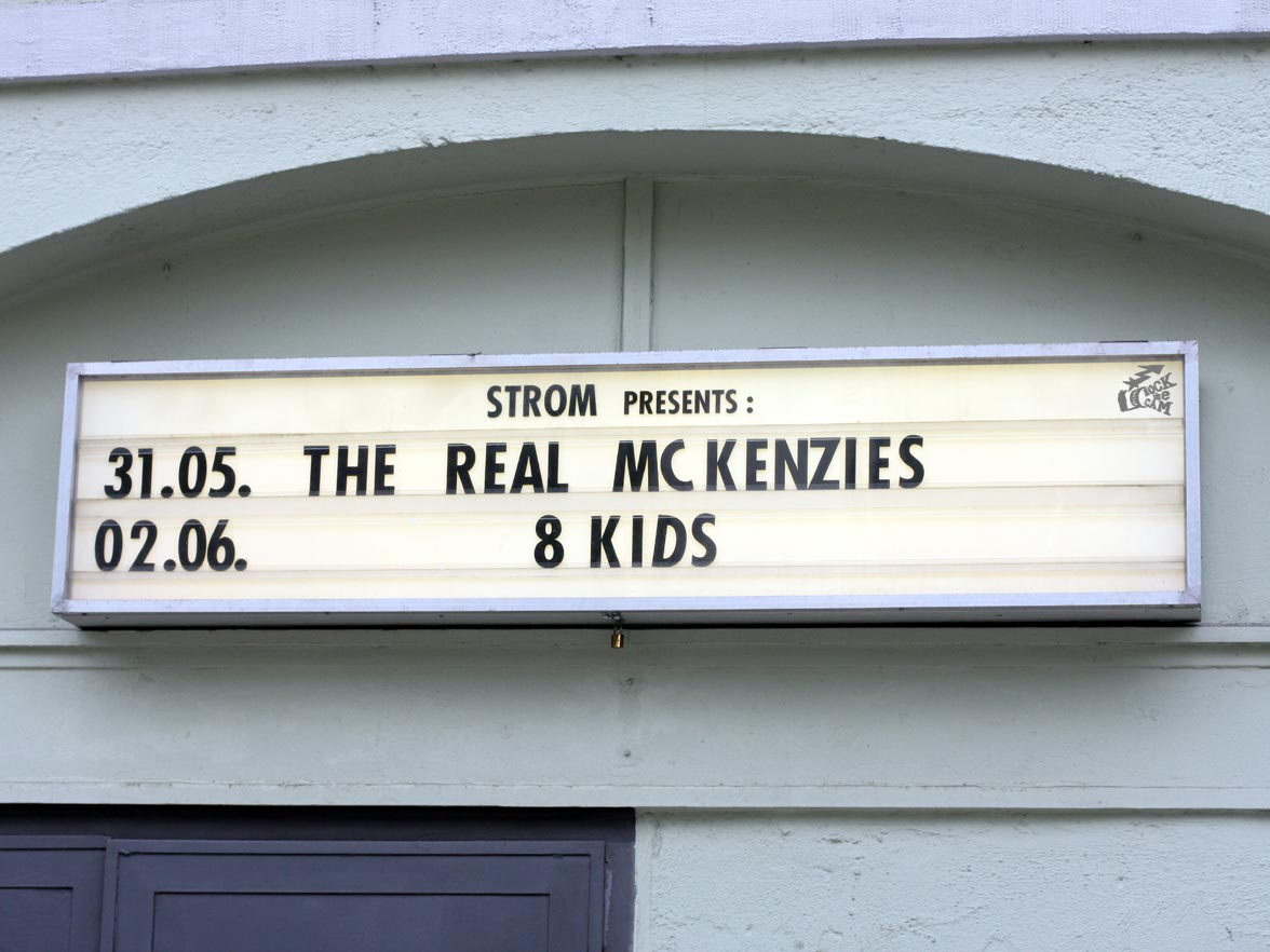 The Real McKenzies - sign at Strom 2017